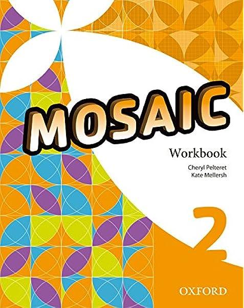 Mosaic 2. Workbook - 9780194666251: Amazon.es: Varios Autores: Libros