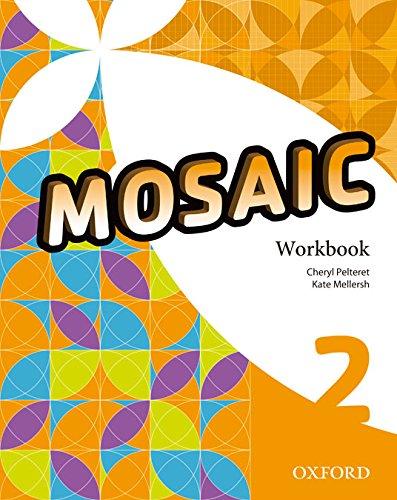 Mosaic 2. Workbook - 9780194666251 Tapa blanda – 27 feb 2015 Varios Autores S.A. 0194666255 YQ