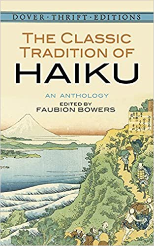 The Classic Tradition of Haiku: An Anthology (Dover Thrift Editions) (January 24, 1997)