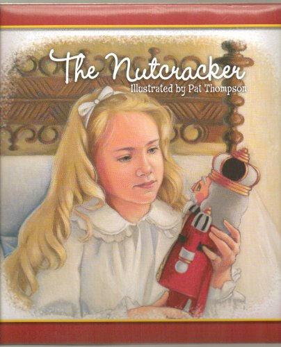 The Nutcracker - Welcome to the World of the Nutcracker -- a Place of Wonder and Toys and Treats Where Young Marie Becomes a Queen and Dreams and Wishes Come True - Hardcover - First Edition, 2nd Printing 2010 (Hardcover Decorated with Irridesent Glitter) 2nd Edition Nutcracker