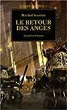 L'Hérésie d'Horus 06 - Le Retour des Anges : Loyauté et Honneur par Scanlon