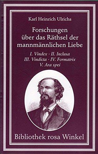 Forschungen über das Räthsel der mannmännlichen Liebe (Bibliothek rosa Winkel)