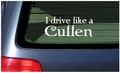 I Drive Like A Cullen White Vinyl Sticker