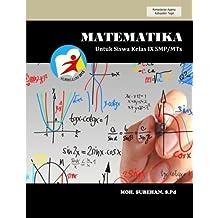 MATEMATIKA untuk Siswa Kelas IX SMP/MTs Kurikulum 2013 (Indonesian Edition)