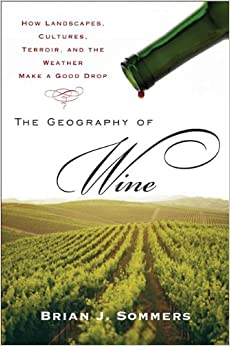 ''PORTABLE'' The Geography Of Wine: How Landscapes, Cultures, Terroir, And The Weather Make A Good Drop. Fundacio White crear these perfecto Adding
