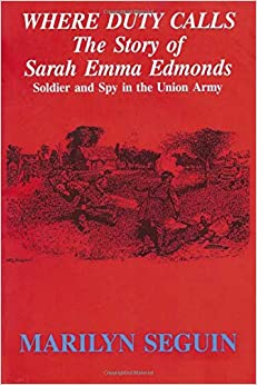 Book Where Duty calls: The Story of Sarah Emma Edmonds--Solcier and Spy in the Union army