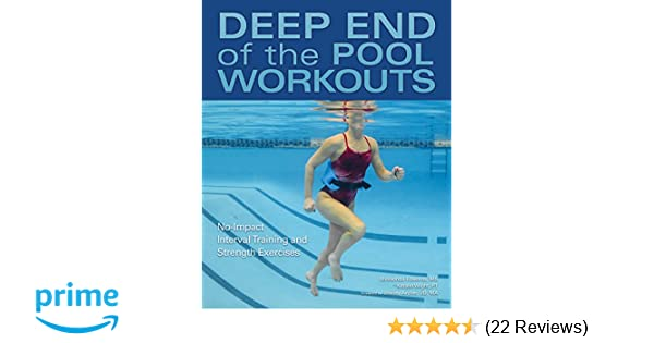 2580e92725b7b Deep End of the Pool Workouts  No-Impact Interval Training and Strength  Exercises  Melisenda Edwards