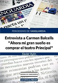 Amazon.com: Entrevista a Carmen Balcells, agente literaria