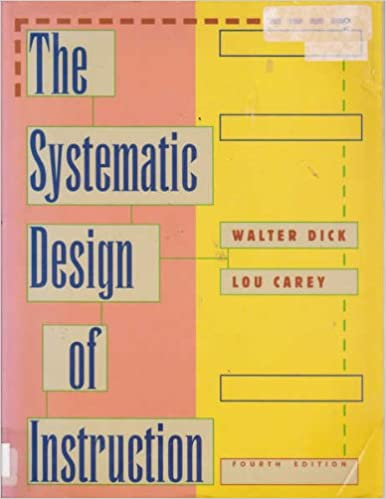 The Systematic Design Of Instruction Walter Dick Lou Carey