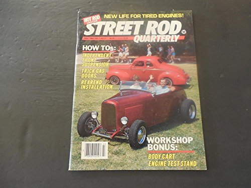 Street Rod Quarterly Fall 1984 Independent Front Suspension; Read End