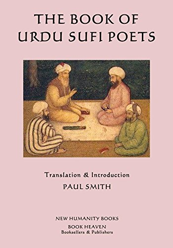 The Book Of Urdu Sufi Poets Kindle Edition By Paul Smith