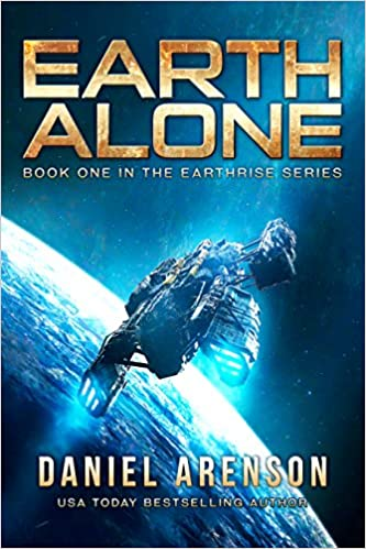Read online Earth Alone (Earthrise Book 1) PDF, azw (Kindle)