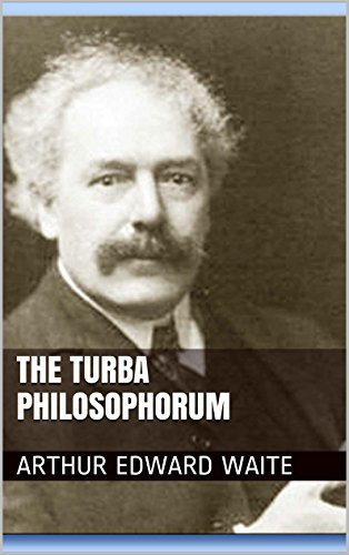Turba Philosophorum by [Arthur Edward Waite]