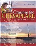 Cruising the Chesapeake: A Gunkholers Guide, 4th Edition (International Marine-RMP)