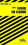 CliffsNotes on Keyes' Flowers For Algernon (Cliffsnotes Literature Guides) by Janet Clark (1999-09-15)