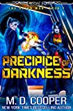 : Precipice of Darkness (Aeon 14: The Orion War)