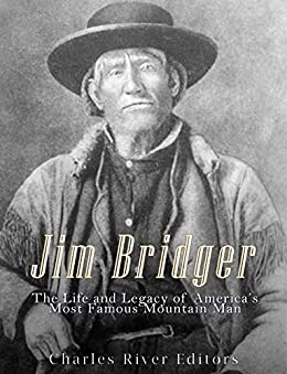 an introduction to the life of jim bridger Further reading - books and 2005) – a good introduction to the people mr enzler explores several aspects jim bridger's life that have been accepted.