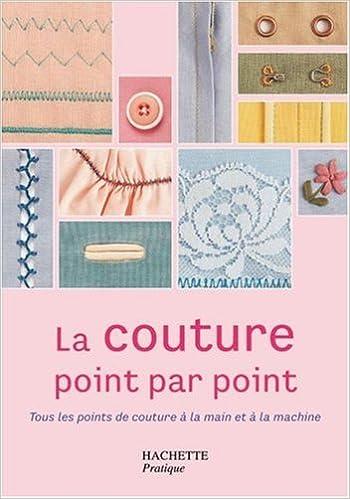 Favori Amazon.fr - La couture point par point : Tous les points de  BA41