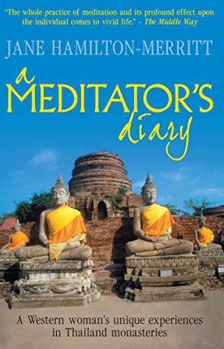 A Meditator's Diary: A Western Woman's Unique Experiences in Thailand Monasteries