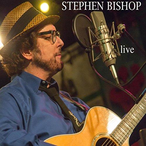 Stephen Bishop Live