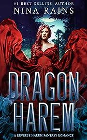 Dragon Harem: A Reverse Harem Fantasy Romance