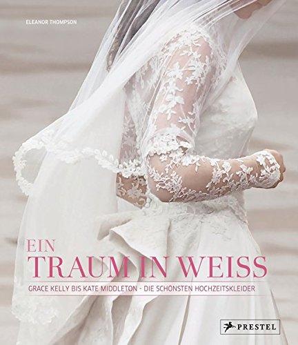 Ein Traum in Weiß: Grace Kelly bis Kate Middleton - Die schönsten Hochzeitskleider