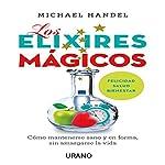 Los elíxires mágicos [The Magic Elixirs] | Michael Handel