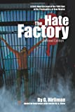 The Hate Factory: A First-Hand Account of the 1980 Riot at the Penitentiary of New Mexico, Georgelle Hirliman, 0595366694