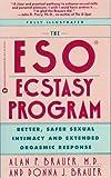 Eso Ecstasy Program: Better, Safer Sexual Intimacy