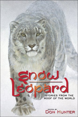 - Snow Leopard: Stories from the Roof of the World