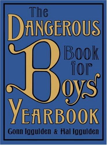 Dangerous Book Boys Yearbook Iggulden