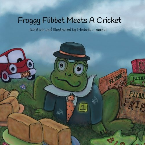 Froggy Flibbet Meets A Cricket Froggy Collection