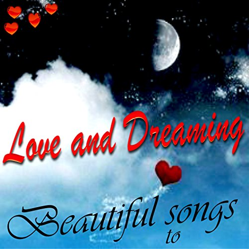 Beautiful Songs, to Love and D...