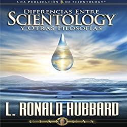 Diferencias Entre Scientology y Otras Filosofías [Differences Between Scientology and Other Philosophies]