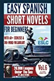 Easy Spanish Short Novels for Beginners With 60+ Exercises & 200-Word Vocabulary: Jules Verne's