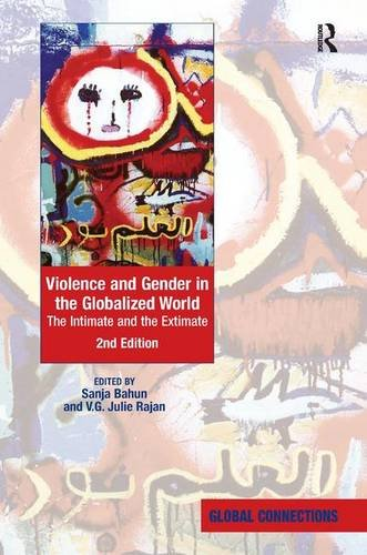 Violence and Gender in the Globalized World: The Intimate and the Extimate (Global Connections)