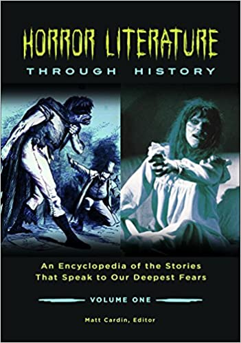 !TXT! Horror Literature Through History [2 Volumes]: An Encyclopedia Of The Stories That Speak To Our Deepest Fears. seconda solares first freshly provide color