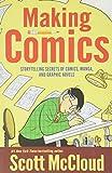 Making Comics: Storytelling Secrets of