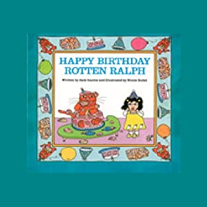Happy Birthday, Rotten Ralph Audiobook
