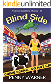 Blind Side (A Connor Westphal Mystery Book 5)