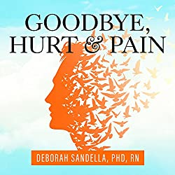 Goodbye, Hurt and Pain