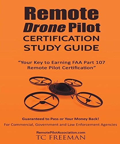 Pdf Transportation Remote Drone Pilot Certification Study Guide: Your Key to Earning Part 107 Remote Pilot Certification