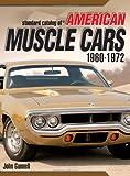 """Standard Catalog Of"" American Muscle Cars: 1960-1972 (Gunner's Guide)"