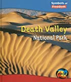 img - for Death Valley National Park (Symbols of Freedom: National Parks) book / textbook / text book