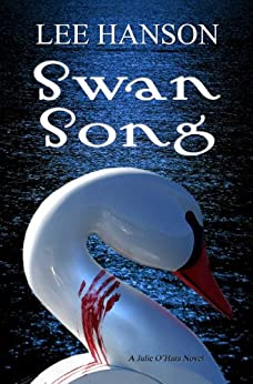 Swan Song (Julie O'Hara Mystery Series Book 2) - Kindle edition by ...