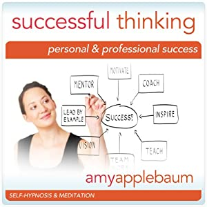 Successful Thinking (Self-Hypnosis & Meditation) Speech