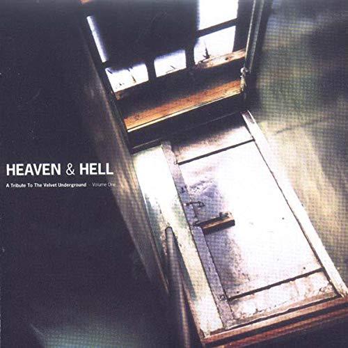 Heaven & Hell: A Tribute to the Velvet Underground Volume One (Tree Velvet)