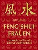 Feng Shui für Frauen, Sonja Löbbert, 3833443103