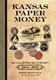Kansas Paper Money, Steve Whitfield, 0786477385