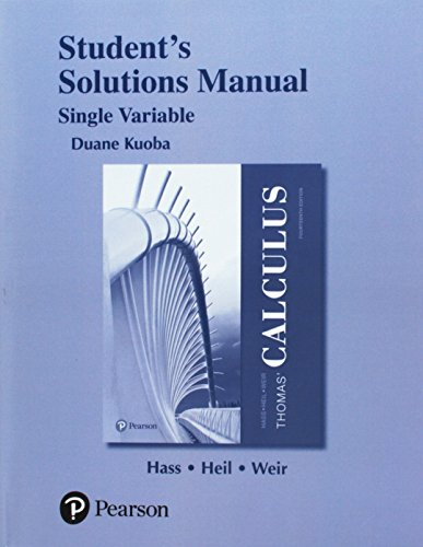 Student Solutions Manual Thomas' Calculus, Single Variable